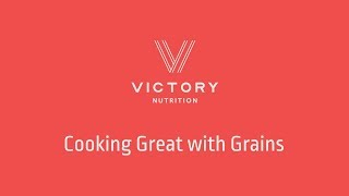Cooking Great with Grains