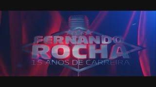 Fernando Rocha – 15 Anos de Carreira (Live)