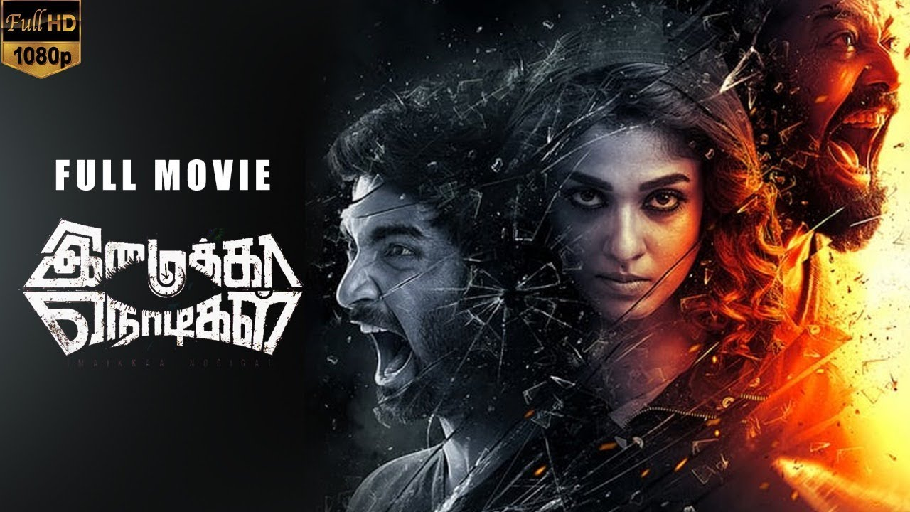 Download Imaikkaa Nodigal Full Movie without Censor Cut | English Subtitles | Vijay Sethupathi | Nayanthara