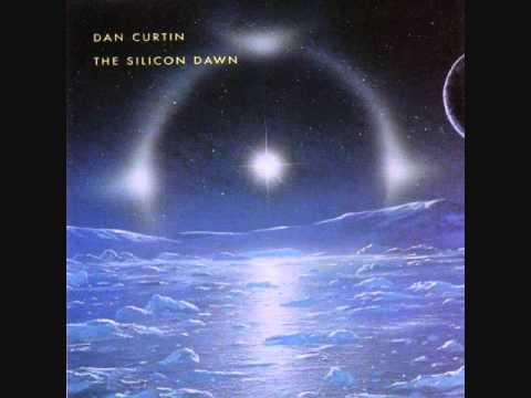 Dan Curtin - The Silicon Dawn (1994)