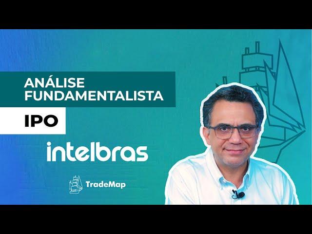 IPO Intelbras (INTB3) || Análise Fundamentalista || Prof Giácomo Diniz