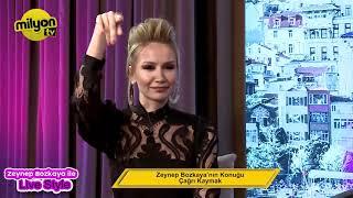 Zeynep Bozkaya ile Live Style Programı Konuk Çağrı Kaymak