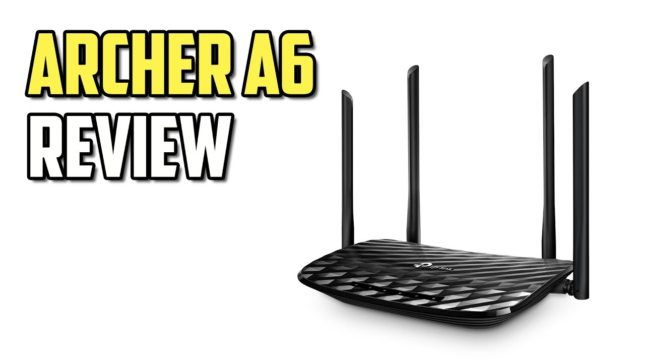 TP-Link Archer A6 Review - Budget yet Performing AC1200 Wireless Router!