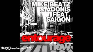 Mike Beatz & Adonis   Entourage Flow Feat  Saigon +download New