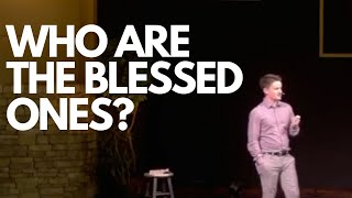 Who Are The Blessed Ones?