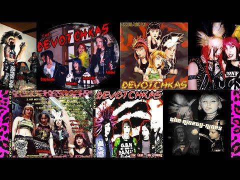 Devotchkas - Every Album!! (ENTIRE DISCOGRAPHY + 99's)