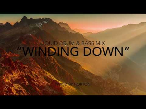 """Winding Down"" ~ Chilled Liquid Drum & Bass Mix"