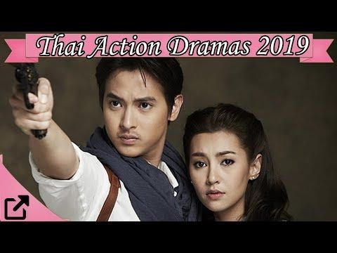 Top 25 Thai Action Dramas 2019