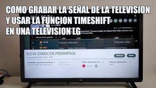 Como grabar la tele y usar Timeshift en una TV LG