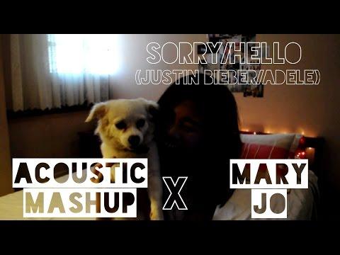 Sorry/Hello (Justin Bieber/Adele) Acoustic Mashup X Mary Jo