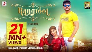 Rangroot (Official) Ajay Hooda | Ruchika Jangid | Sana Khan | New Haryanvi Songs Haryanavi 2019