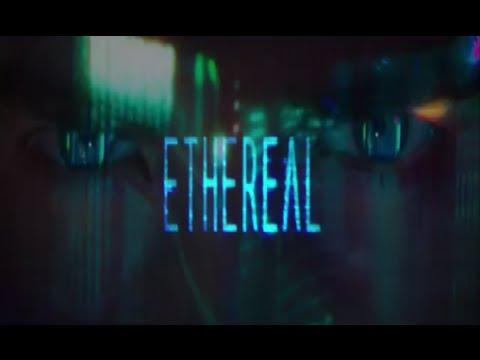 ETHEREAL (legendado)