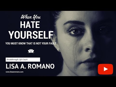 I Hate Myself--How You Can Learn to Love Yourself