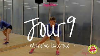 Jour 9 | MARCHE LATÉRALE