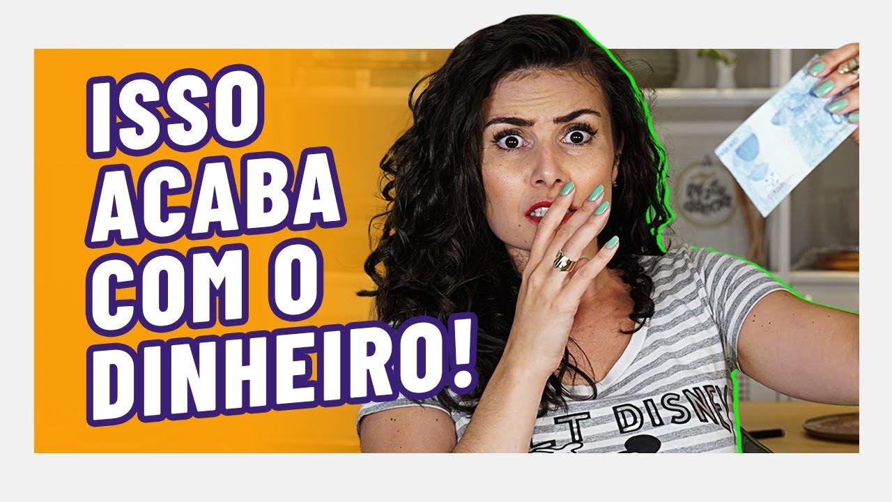 7 HÁBITOS QUE ACABAM COM SEU DINHEIRO. O hábito 6 SÓ ACONTECE NO BRASIL