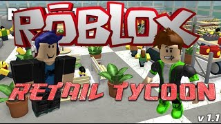 Roblox | Retail Tycoon #6