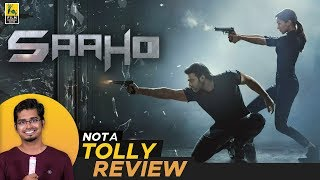 Saaho Telugu Movie Review By Hriday Ranjan | Not A Tolly Review