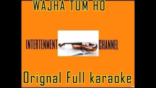 Wajha tum ho Full Song Karaoke With Lyrics | Hate Story3 Song karaoke | Latest Full HD Hindi karaoke