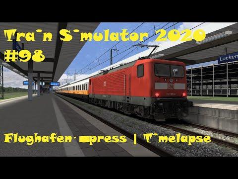 Train Simulator 2020 #98 Flughafenexpress | Timelapse |