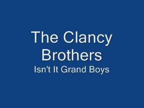 Clancy Brothers-Isn't It Grand Boys