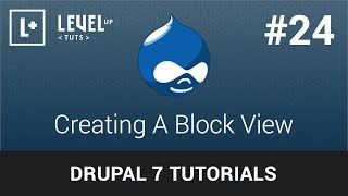 Drupal Tutorials #24 - Creating A Block View