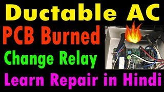 how to repair pcb air conditioner  PCB relay change karna sikhe by ASR service center