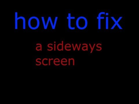 how-to-fix-a-sideways-screen
