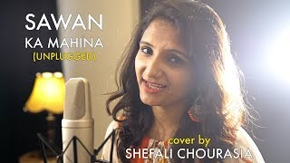 Sawan Ka Mahina - Unplugged cover by Shefali Chourasia | Sing Dil Se | Mukesh, Lata Mangeshkar