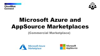 CloudBlue Connect Extension for the Microsoft Azure and AppSource Marketplace