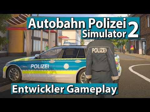 Autobahnpolizei Simulator 2 ► GAMEPLAY PREVIEW, Missionen, Details und Interview ► 1/2
