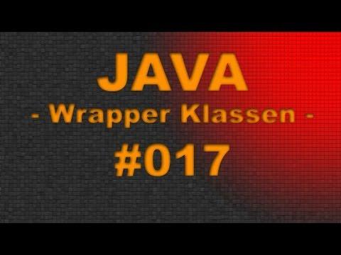 JAVA Tutorial #017 Wrapper Klassen - Grundlagen - FULL HD [Video] - German | DE