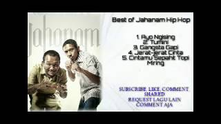 Jahanam Hip Hop | Kumpulan lagu | [Musik Kita]