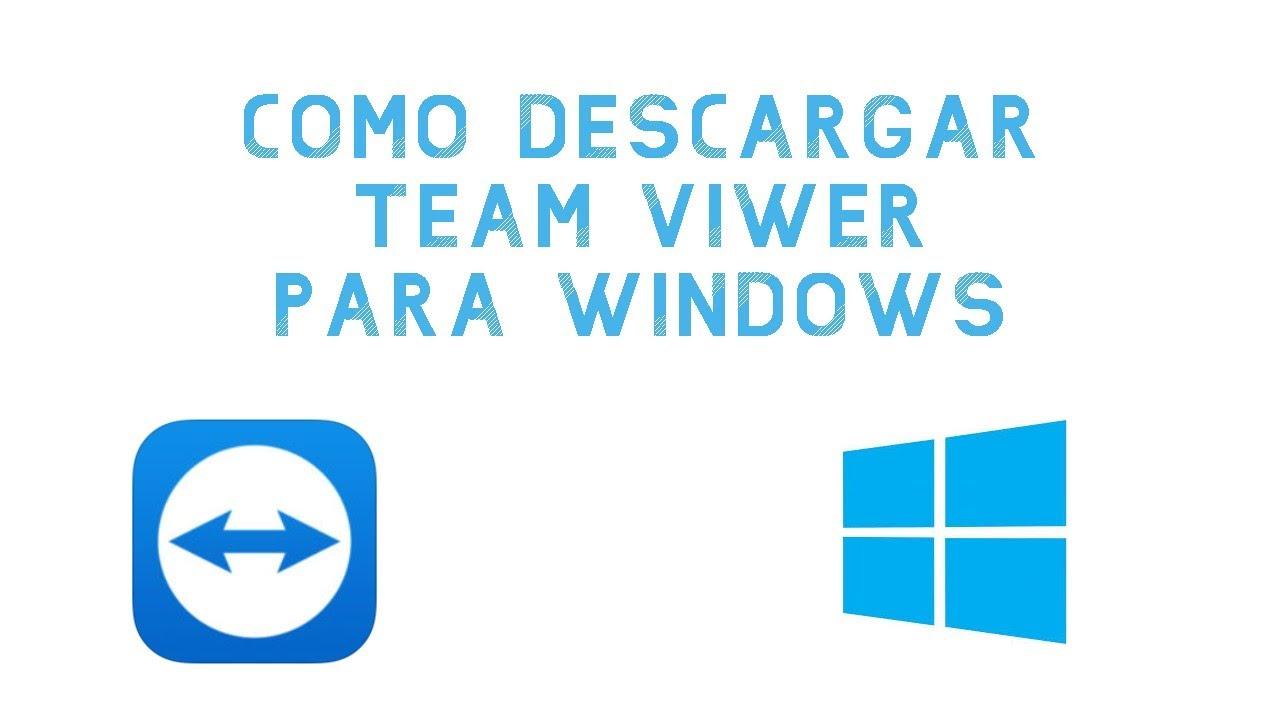 Como descargar Team Viwer para Windows   Estefano flowers