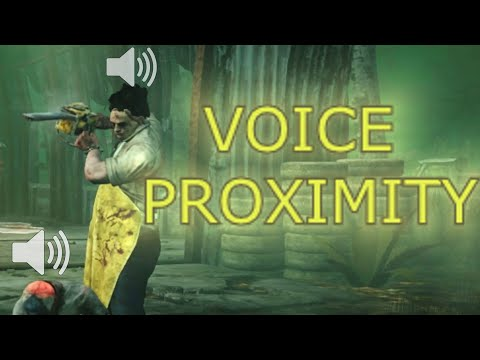 Voice Proximity In Dead By Daylight