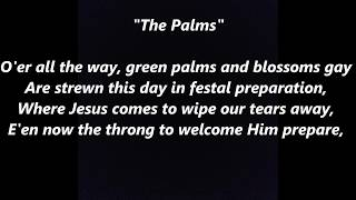 THE PALMS Faure LYRICS WORDS BEST POPULAR Palm Sunday Easter SING ALONG French Les Rameux Lent psalm