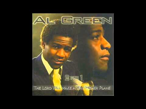 The Lord Will Make A Way Somehow - Al Green