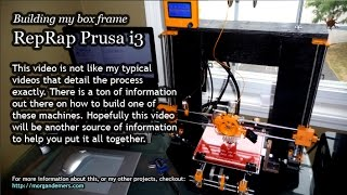 Making A Box Frame Prusa I3 - 3d Printer