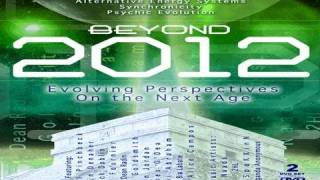 BEYOND 2012: Evolving Perspectives On the New Age - FEATURE