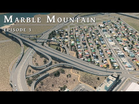 City Interchange - Cities Skylines: Marble Mountain EP 3