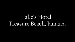 Jake's Hotel - Treasure Beach, Jamaica