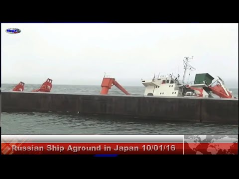 Russian Ship Aground in Japan-10/01/2016