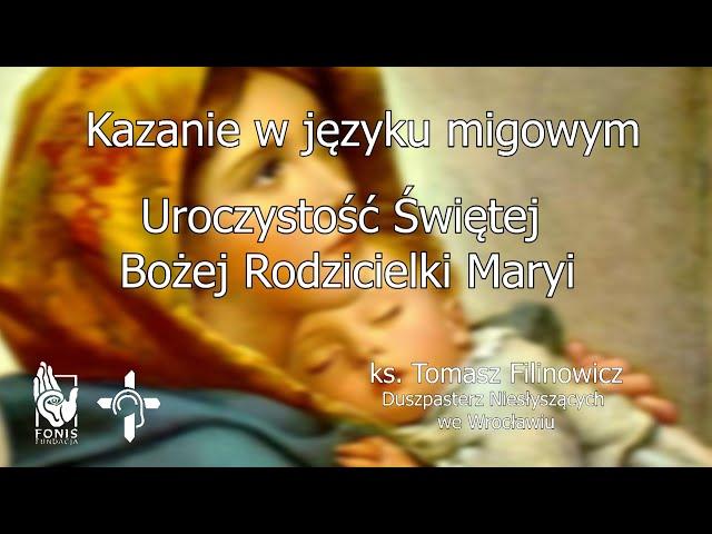 KAZANIE Uroczystość Świętej Bożej Rodzicielki Maryi