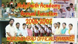 HolyFaithAcademy first annual function 2006/07  HFA_DHULIYAN HOLY FAITH ACADEMY