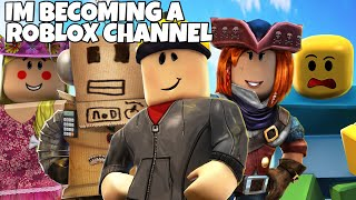 im becoming a roblox channel...
