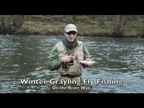 Fly Fishing for Winter Grayling on the River Wye