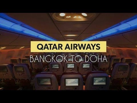 Bangkok to Doha ✈ Qatar Airways Economy Class  ✈ QR835 ✈
