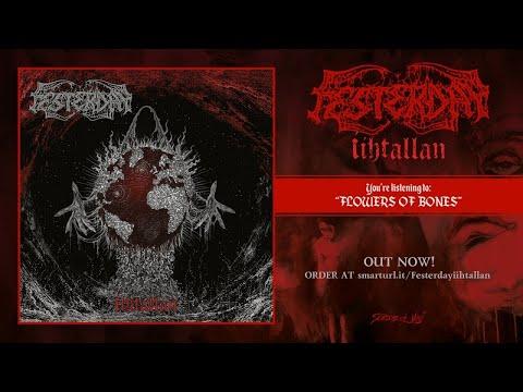 Festerday - Flowers Of Bones