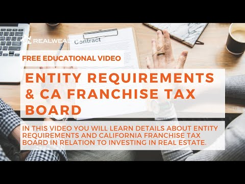 Entity Requirements & CA Franchise Tax Board