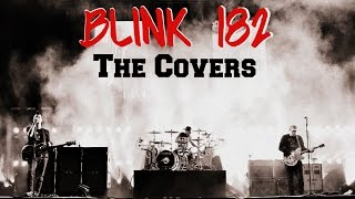 Blink 182 - The Covers (Full)