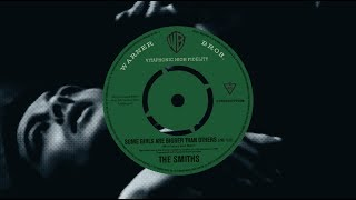The Smiths - Some Girls Are Bigger Than Others (Live) [Official Audio]